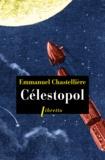 Emmanuel Chastellière - Célestopol.