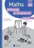 Monica Neagoy et Françoise Bourhis-Lainé - Maths CE2 Méthode de Singapour - Exercices, fichier photocopiable.