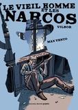 Ricardo Vilbor et Max Vento - Le vieil homme et les Narcos.