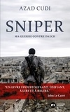 Azad Cudi - Sniper - Ma guerre contre Daech.