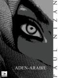 Paul Nizan - Aden - Arabie.