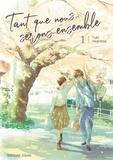 Yuki Akaneda - Tant que nous serons ensemble Tome 1 : .