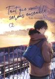Yuki Akaneda - Tant que nous serons ensemble Tome 2 : .