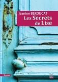 Jeanine Berducat - Les secrets de Lise.
