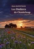 Alain Rafesthain - Les ombres de Chanteloup.