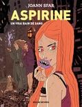 Joann Sfar - Aspirine Tome 2 : Un vrai bain de sang.