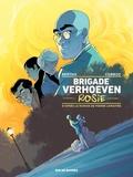 Brigade Verhoeven. 1, Rosie / Corboz, Bertho | CORBOZ, Yannick. Illustrateur