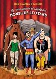 Eddie Campbell et Dan Best - Le remarquable et stupéfiant Mr Léotard.