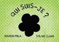 Nanou Mila et Sylvie Clain - Qui suis-je ?.