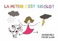 Nanou Mila et Sylvie Clain - La météo, c'est rigolo !.