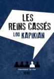 Les Reins cassés / Lou Kapikian | Kapikian, Lou. Auteur