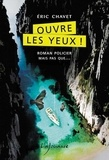 Eric Chavet - Ouvre les yeux !.