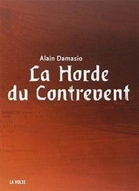 Alain Damasio - La Horde du Contrevent. 1 CD audio