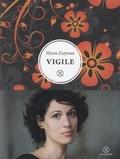 Vigile : récit / Hyam Zaytoun | Zaytoun, Hyam. Auteur