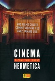 Cinema hermetica / Pacôme Thiellement | Thiellement, Pacôme (1975-....)