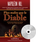 Napoleon Hill - Plus malin que le diable - Le secret de la liberté et du succès. 1 CD audio