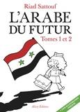 Riad Sattouf - L'Arabe du futur Tomes 1 et 2 : Une jeunesse au Moyen-Orient, (1978-1984) ; Une jeunesse au Moyen-Orient (1984-1985) - Avec une illustration inédite.