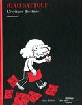 Riad Sattouf - Riad Sattouf - L'écriture dessinée.