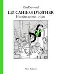 Riad Sattouf - Les cahiers d'Esther Tome 5 : Histoires de mes 14 ans.