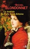 Michel Blondonnet - La modiste du Puits Saint-Antoine.