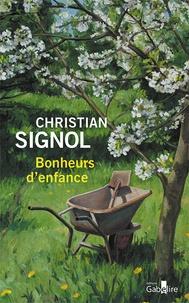 Christian Signol - Bonheurs d'enfance.