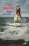 Anne Michel - Matin d'écume.