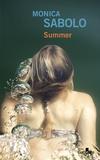 Summer / Monica Sabolo | Sabolo, Monica (1971-....)