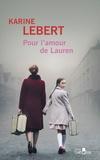 Karine Lebert - Pour l'amour de Lauren - Les amants de l'été 44.