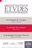 François Euvé - Etudes N° 4269, mars 2020 : L'art féminin de l'exégèse ; La réformes des retraires ; La géographie du pape François.