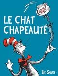 Dr. Seuss - Le chat chapeauté.