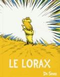 Dr. Seuss - Le Lorax.