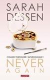 Sarah Dessen - Never again.