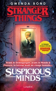 Gwenda Bond - Stranger Things - Suspicious Minds.
