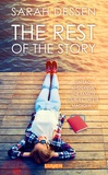 Sarah Dessen - The rest of the story.