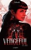 Victoria Schwab - Evil Tome 2 : Vengeful.