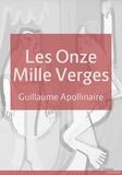 Guillaume Apollinaire - Les Onze Mille Verges - ou les Amours d'un hospodar.