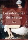 Donatien Alphonse François De Sade - Les infortunes de la vertu.