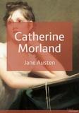 Jane Austen - Catherine Morland - L'Abbaye de Northanger.