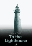 Virginia Woolf - To the Lighthouse.