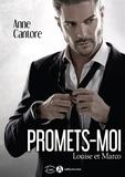 Anne Cantore - Promets-moi - Louise et Marco.