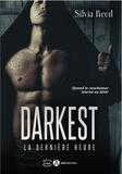 Silvia Reed - Darkest - La dernière heure.