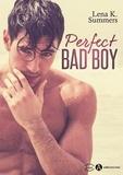 Lena K. Summers - Perfect Bad Boy.