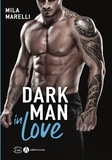 Mila Marelli - Dark man in love.