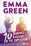 Emma Green - 10 bonnes raisons de te détester !.