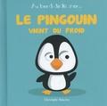 Christophe Boncens - Le pingouin vient du froid.