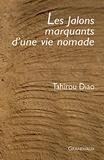 Tahirou Diao - Les Jalons marquants d'une vie nomade.