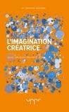 Jean-Jacques Wunenburger - L'imagination créatrice.