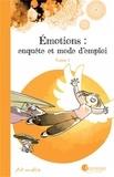 Art-mella - Emotions : enquête et mode d'emploi Tome 1 : .