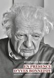 Stéphane Barsacq - En présence d'Yves Bonnefoy.