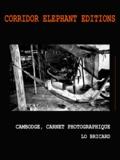 Lo Bricard - Cambodge, carnet photographique - Photographies.